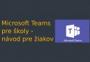 Microsoft Teams pre školy – návod pre žiakov